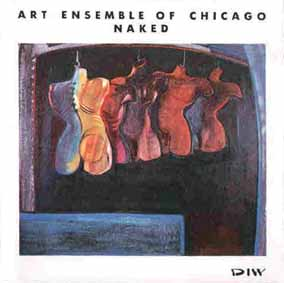THE ART ENSEMBLE OF CHICAGO - Naked cover