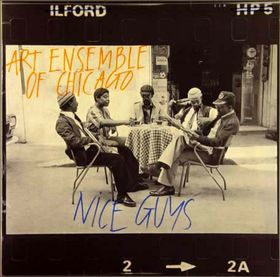 THE ART ENSEMBLE OF CHICAGO - Nice Guys cover