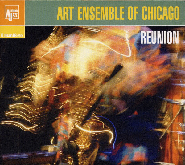 THE ART ENSEMBLE OF CHICAGO - Reunion - Live in Rome cover