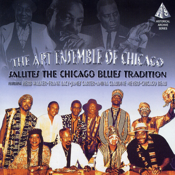 THE ART ENSEMBLE OF CHICAGO - Salutes The Chicago Blues Tradition cover