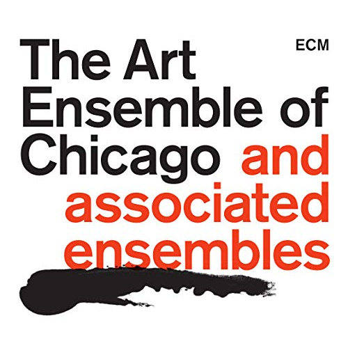 THE ART ENSEMBLE OF CHICAGO - The Art Ensemble of Chicago and Associated Ensembles cover