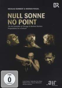 THE ART ENSEMBLE OF CHICAGO - The Art Ensemble Of Chicago, Hartmut Geerken : Null Sonne No Point cover