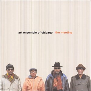 THE ART ENSEMBLE OF CHICAGO - The Meeting cover