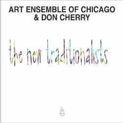 THE ART ENSEMBLE OF CHICAGO - The New Traditionalists cover