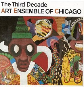 THE ART ENSEMBLE OF CHICAGO - The Third Decade cover