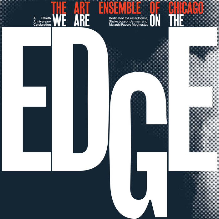 THE ART ENSEMBLE OF CHICAGO - We Are On The Edge cover