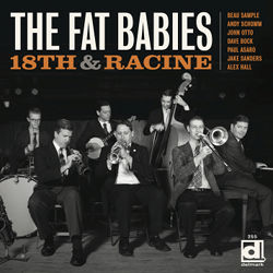 THE FAT BABIES - 18th And Racine cover