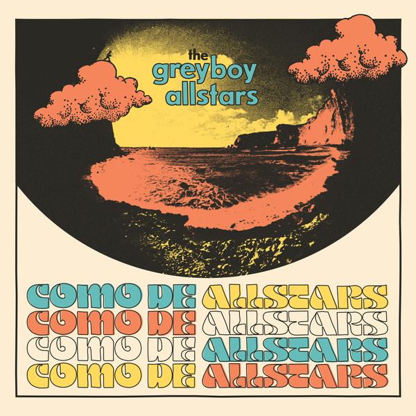 THE GREYBOY ALLSTARS - Como de Allstars cover