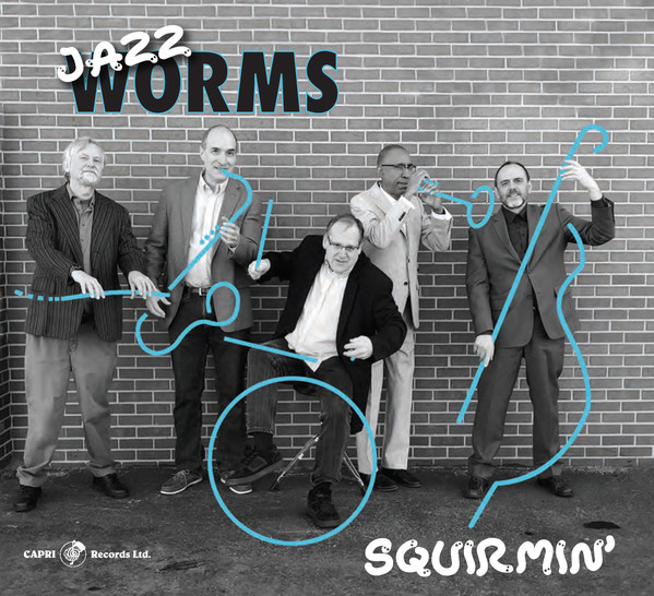 THE JAZZ W.O.R.M.S. - Squirmin cover