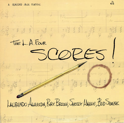 THE L.A. FOUR - The L.A. Four Scores! cover