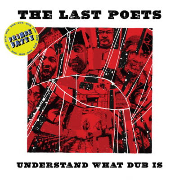 THE LAST POETS - Understand What Dub Is (Prince Fatty dubs) cover