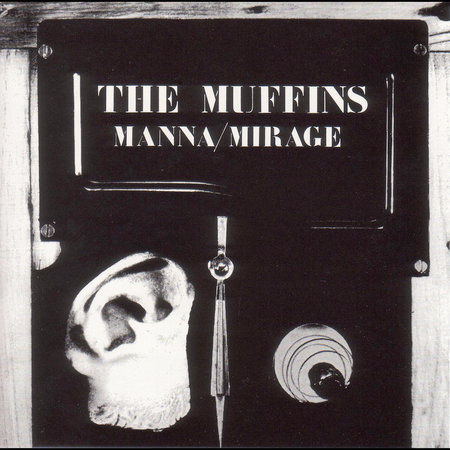 THE MUFFINS - Manna/Mirage cover