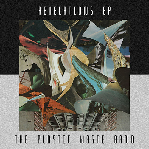 THE PLASTIC WASTE BAND - Revelations cover