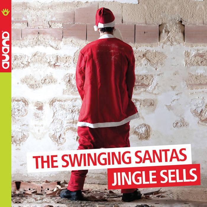 THE SWINGING SANTAS - Jingle Sells cover