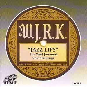 THE WEST JESMOND RHYTHM KINGS - Jazz Lips cover