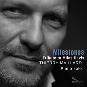 THIERRY MAILLARD - Milestones cover