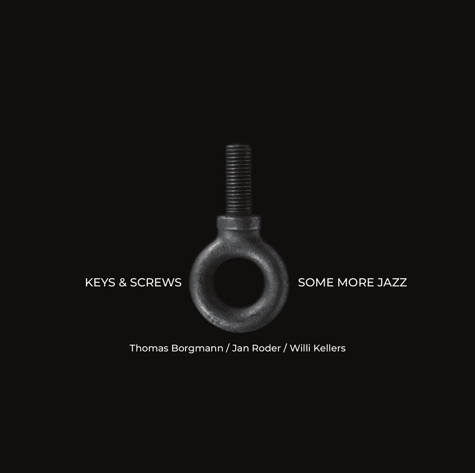 THOMAS BORGMANN - Willi Kellers / Thomas Borgmann / Jan Roder : Some More Jazz cover
