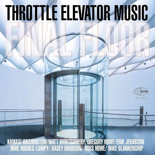 THROTTLE ELEVATOR MUSIC - Final Floor cover