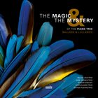 10000 VARIOUS ARTISTS The Magic & the Mystery of the Piano Trio: Ballads & Lullabies album cover