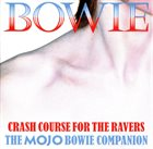10000 VARIOUS ARTISTS Bowie (Crash Course For The Ravers) (The Mojo Bowie Companion) album cover