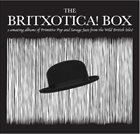 10000 VARIOUS ARTISTS The Britxotica! Box album cover