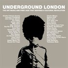 10000 VARIOUS ARTISTS Underground London : The Art Music and Free Jazz That Inspired a Cultural Revolution album cover