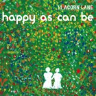 11 ACORN LANE Happy As Can Be album cover