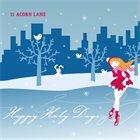 11 ACORN LANE Happy Holy Days album cover