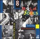 8 BOLD SOULS Sideshow album cover