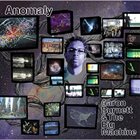 AARON BURNETT & THE BIG MACHINE Anomaly album cover