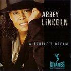 ABBEY LINCOLN A Turtle's Dream album cover