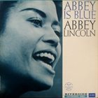 ABBEY LINCOLN Abbey Is Blue album cover