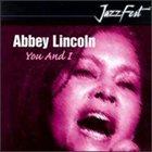 ABBEY LINCOLN You & I album cover