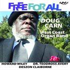 ABDUL RAHIM IBRAHIM (DOUG CARN) Doug Carn And His West Coast Organ Band : Free For All album cover