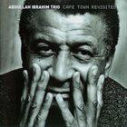 ABDULLAH IBRAHIM (DOLLAR BRAND) Abdullah Ibrahim Trio : Cape Town Revisited album cover