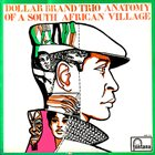 ABDULLAH IBRAHIM (DOLLAR BRAND) Anatomy Of A South African Village album cover