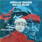 ABDULLAH IBRAHIM (DOLLAR BRAND) Duke's Memories album cover