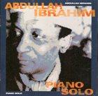 ABDULLAH IBRAHIM (DOLLAR BRAND) Piano Solo album cover