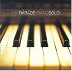 ABE RÁBADE Piano Solo album cover