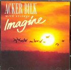 ACKER BILK Imagine album cover