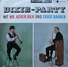 ACKER BILK Dixie-Party Mit Mr. Acker Bilk Und Chris Barber album cover