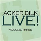 ACKER BILK Live! Vol 3 album cover