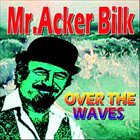 ACKER BILK Over The Waves album cover
