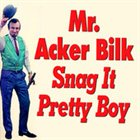 ACKER BILK Snag It Pretty Boy album cover
