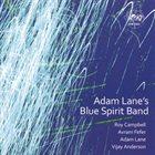ADAM LANE Blue Spirit Band album cover