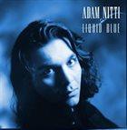 ADAM NITTI Adam Nitti & Liquid Blue album cover