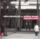 ADAM PIEROŃCZYK Adam Pierończyk With Anthony Joseph : Migratory Poets album cover
