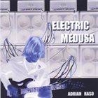 ADRIAN RASO Electric Medusa album cover