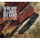 AFRO BOP ALLIANCE Revelation album cover