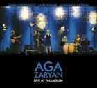 AGA ZARYAN Live at Palladium album cover